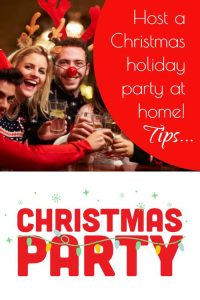 Tips for planning and hosting a Christmas holiday party at home