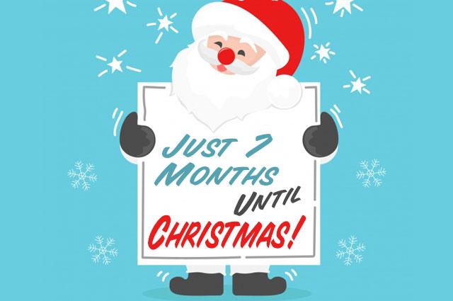 7 Months Til Christmas