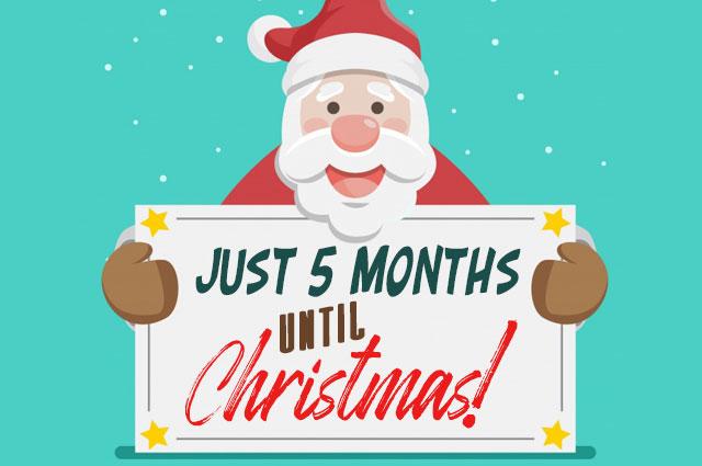5 Months Til Christmas