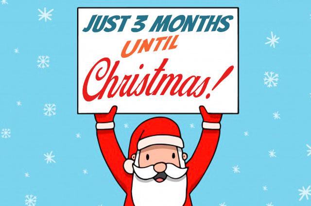 3 Months Til Christmas