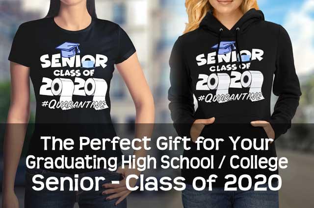 Class Of 2020 Graduation Gifts Quarantine Shirts Hoodies Mugs